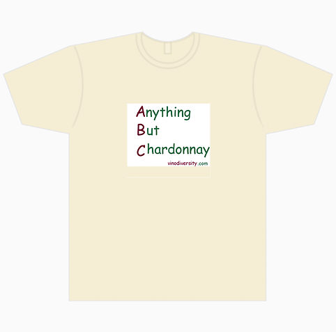 anything but chardonnay t shirt