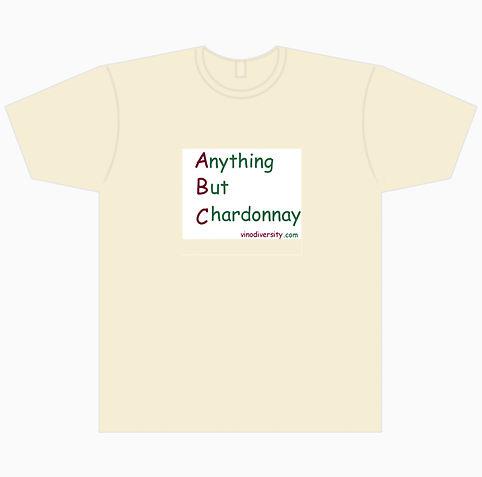 anything but chardonnay t shirt