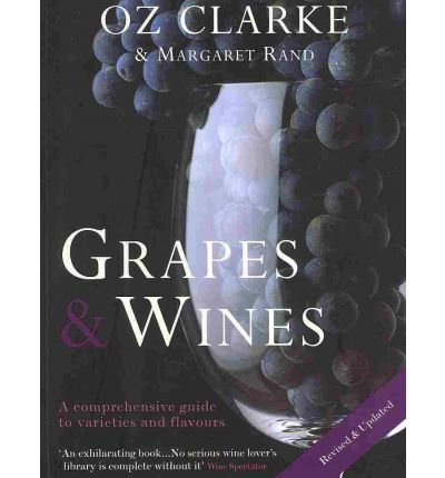 Oz Clarke Grapes and Vines