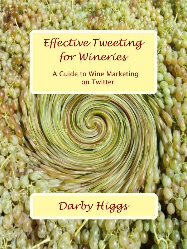 Effective Tweetting for Wineries
