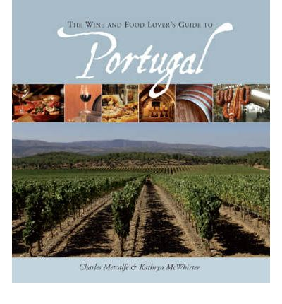 Foodlovers Guide to Portugal