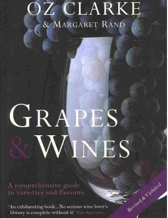 Oz Clarke's Grapes and Wines