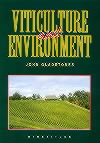 Viticulture and environment by John Gladstones
