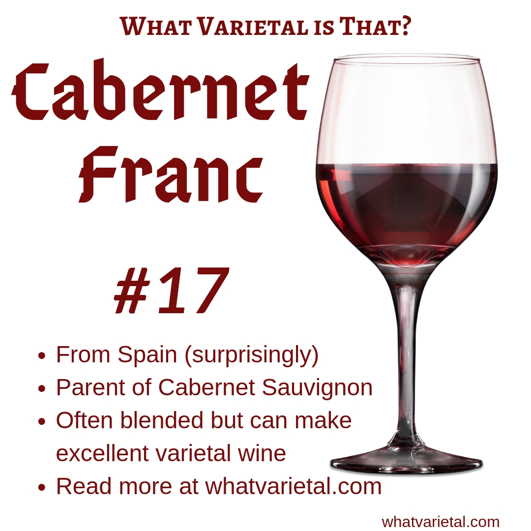 Cabernet Franc red wine variety is described in the book What Varietal is That?