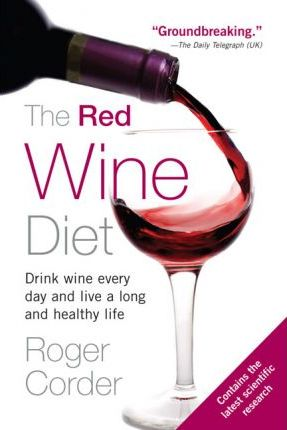 Review of The Red Wine Diet by Roger Corder