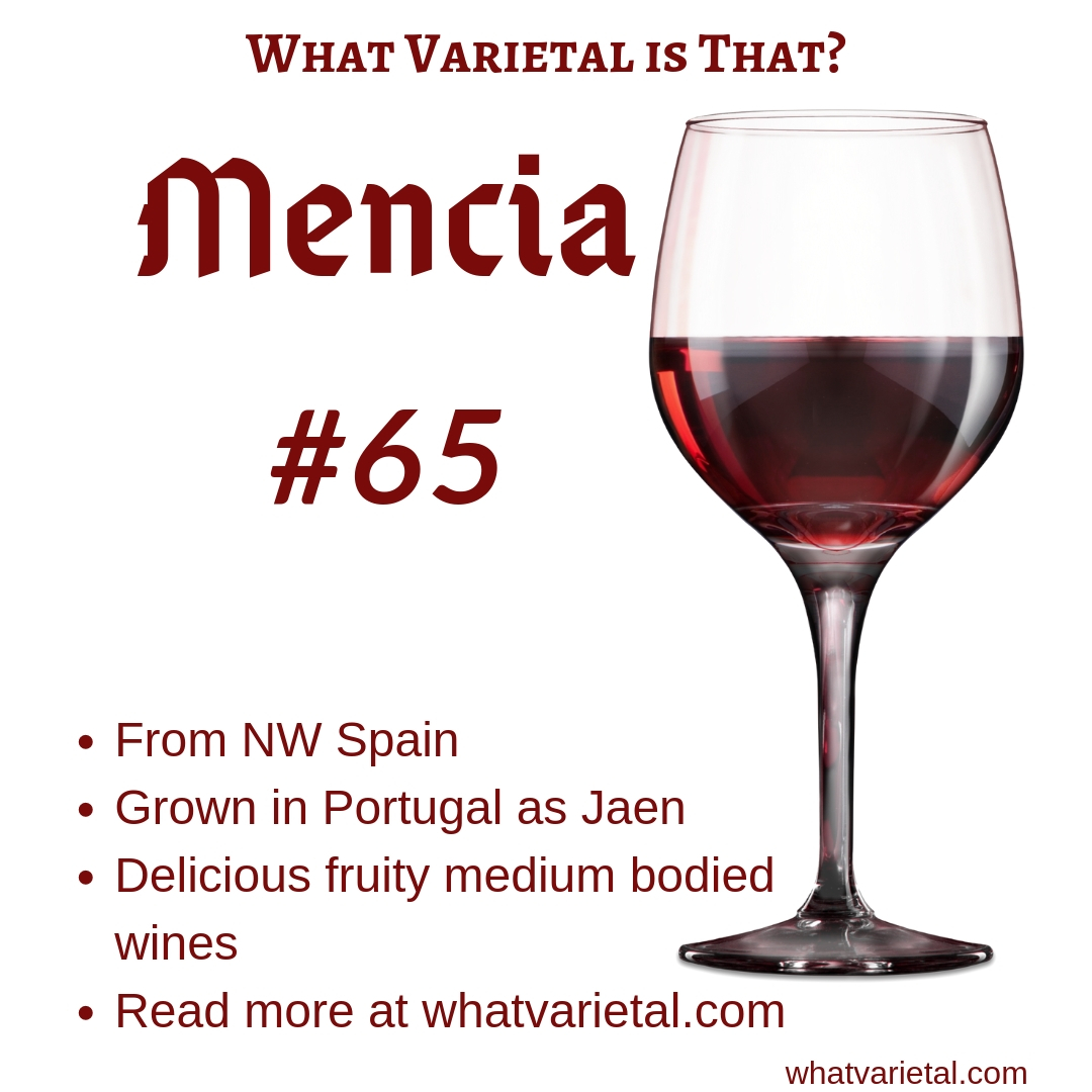 Mencia red wine variety is described in the book What Varietal is That?