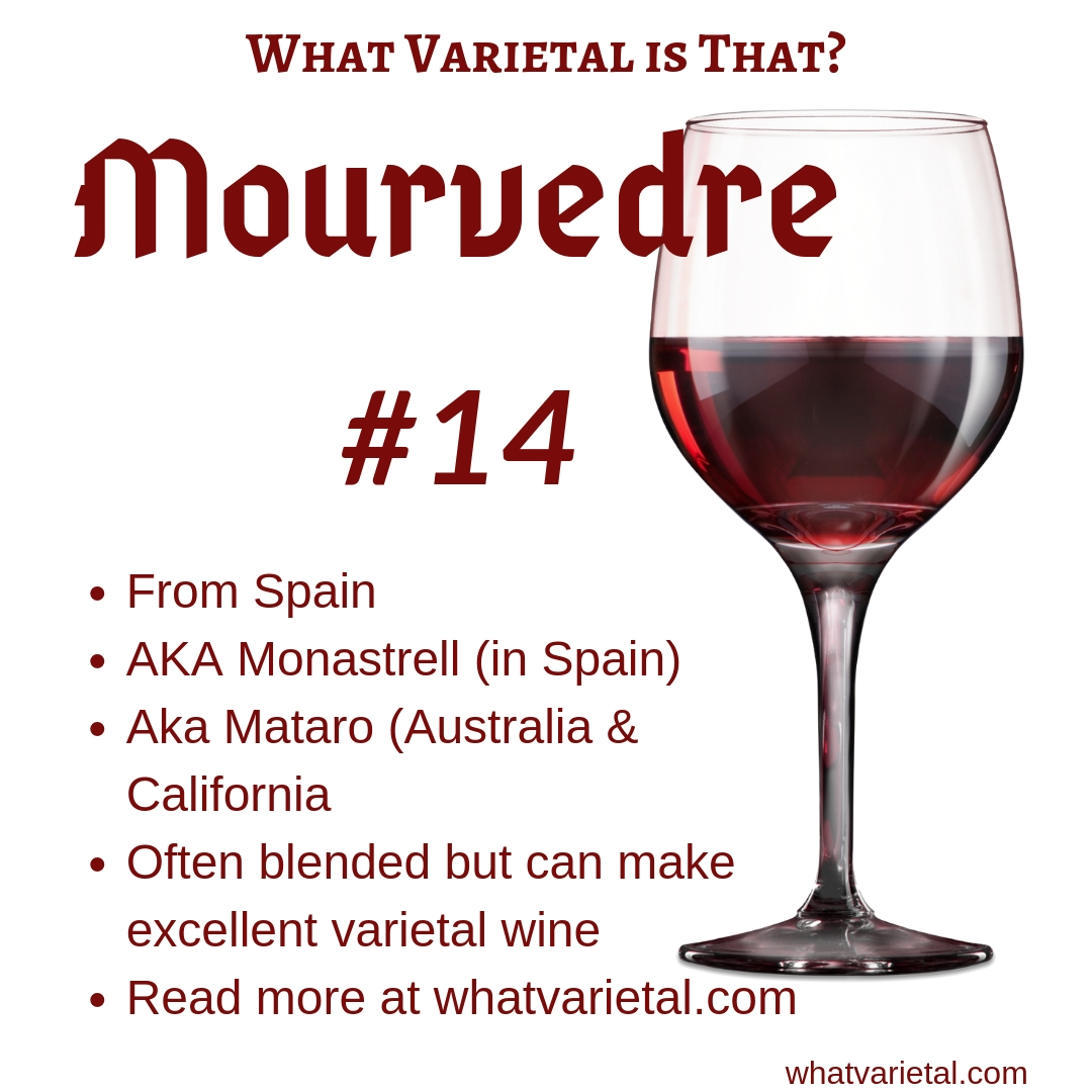 Mourvedre red wine variety is described in the book What Varietal is That?